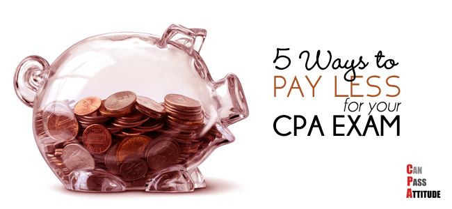 How to Minimize CPA Exam Cost (Pay Less with these 5 Tips)