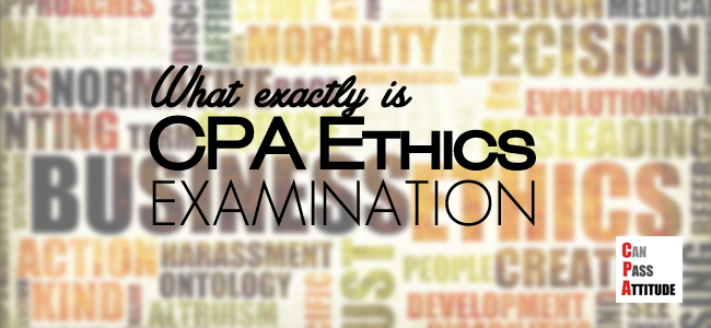 cpa ethics exam