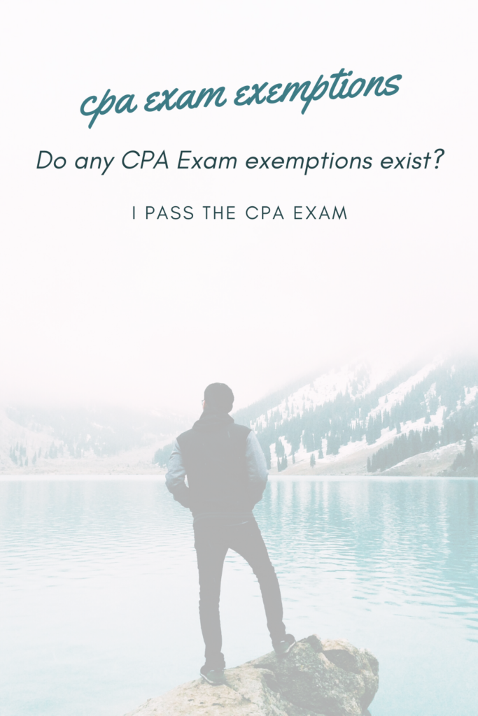 cpa exam exemptions