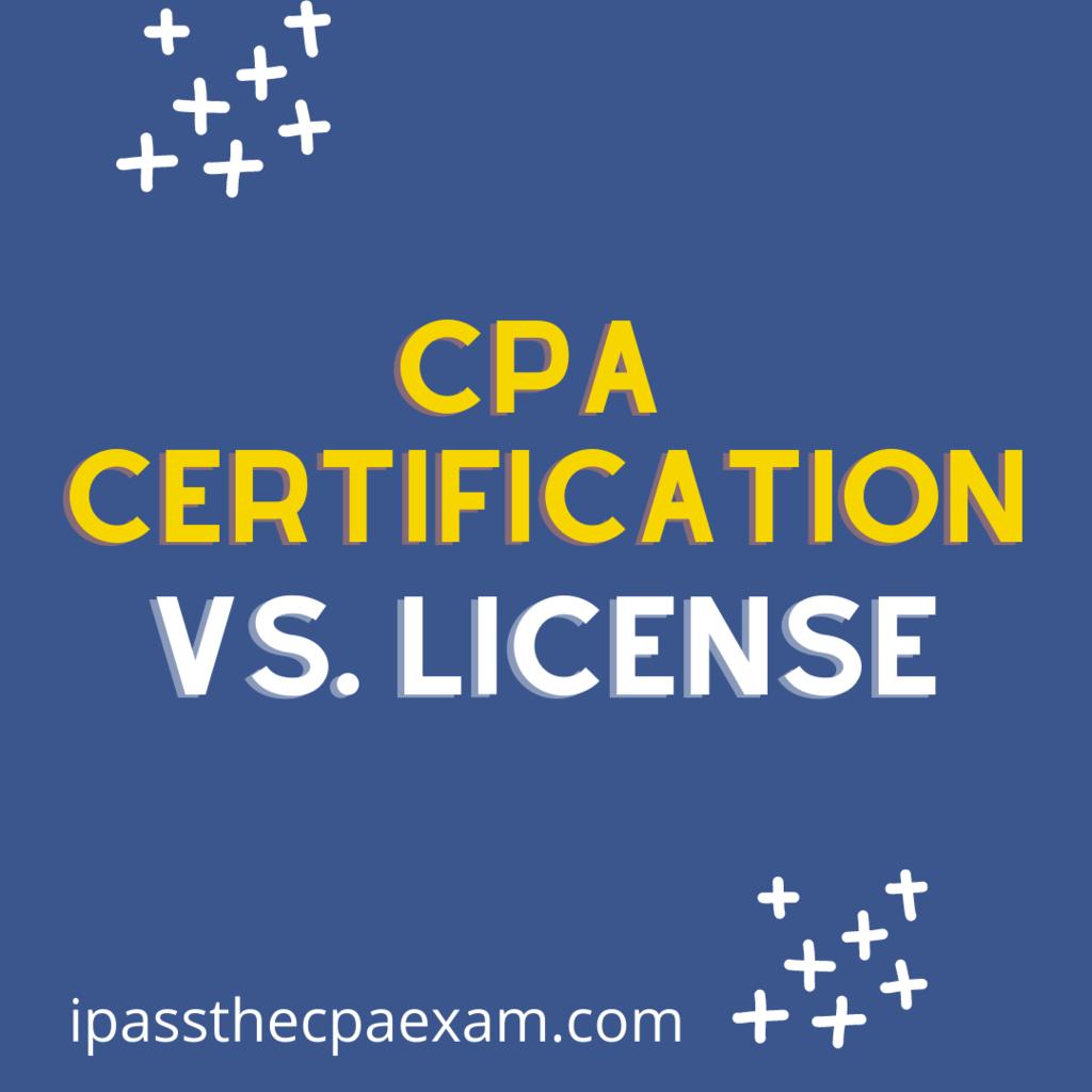 cpa certification vs license