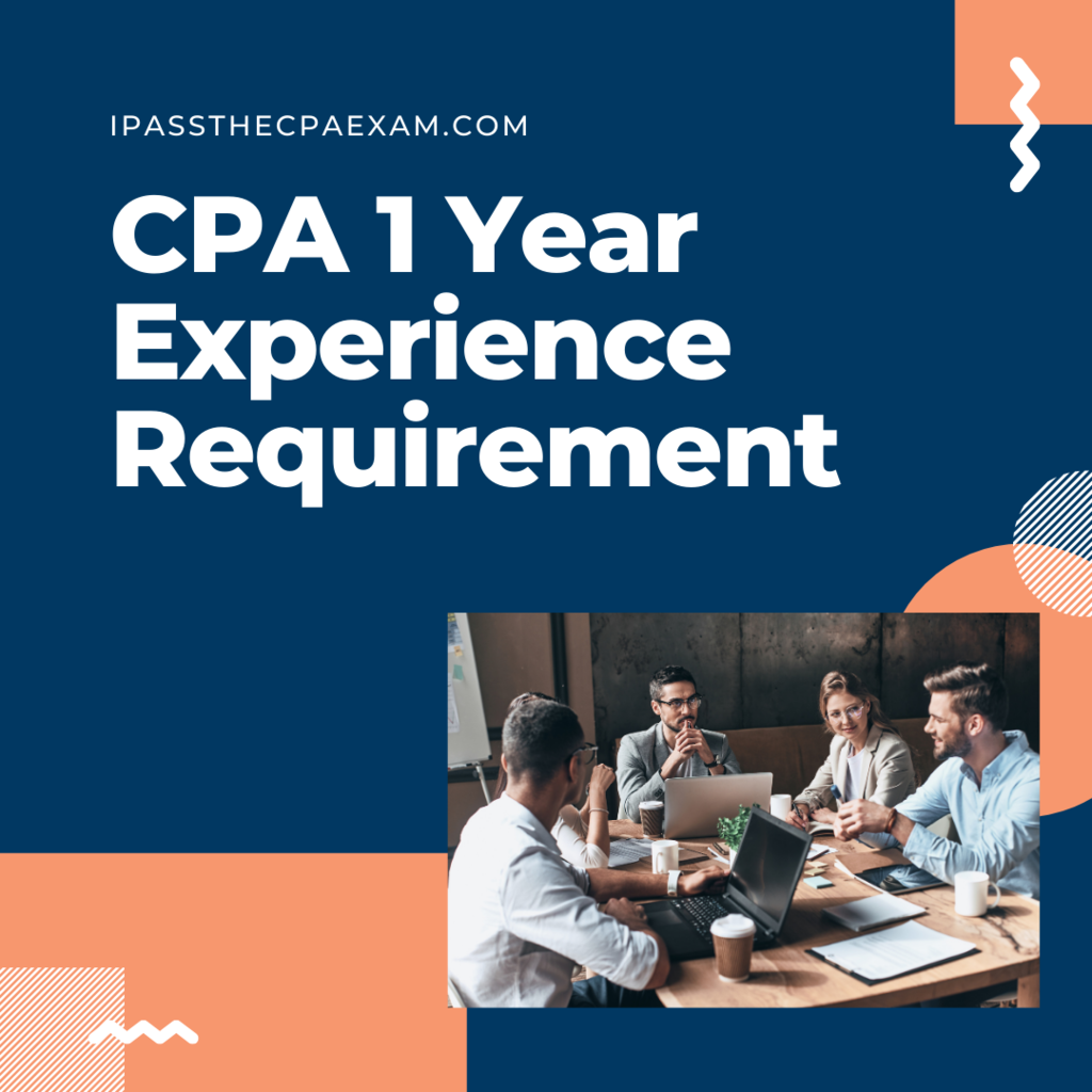 CPA 1 Year Experience Requirement