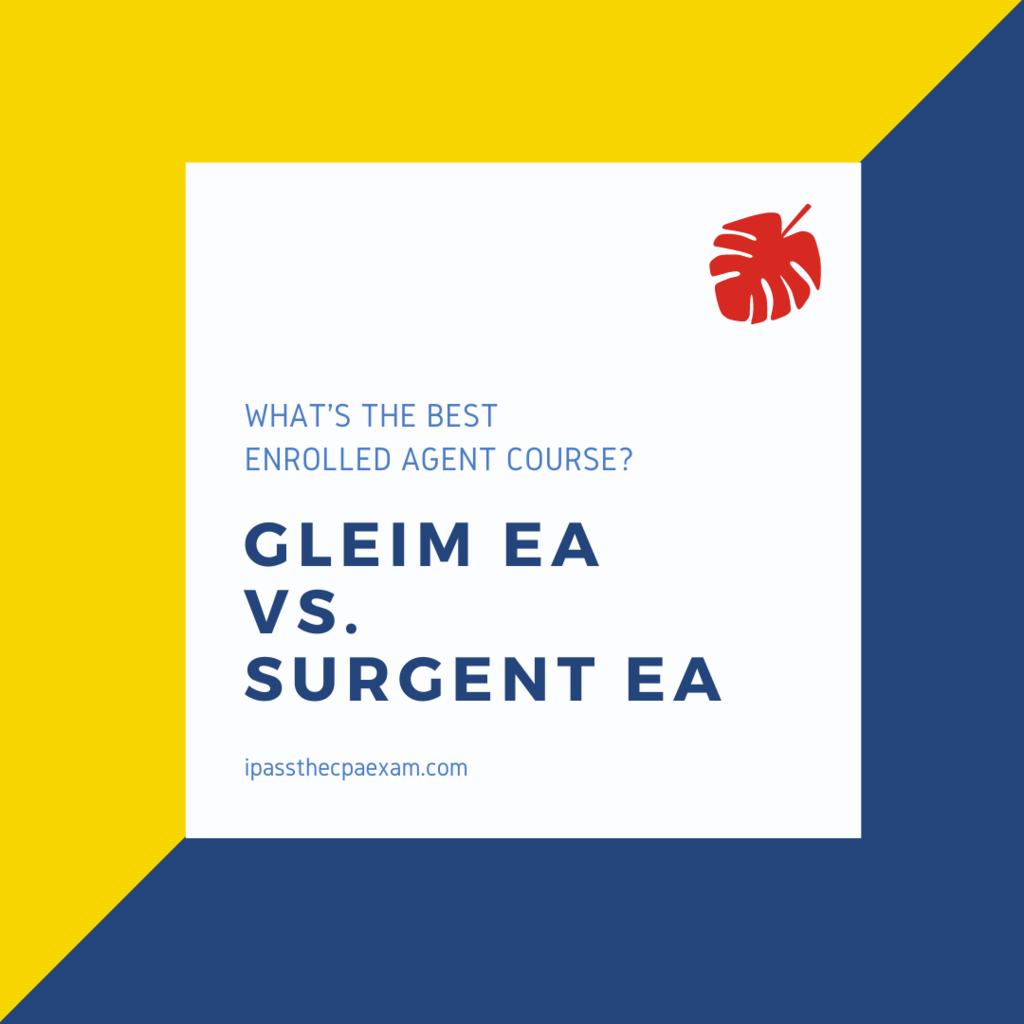 Gleim EA vs Surgent EA